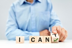 Change the word can't to read I can concept for self belief, positive attitude and  motivation