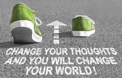 Change your thoughts and you will change your world!