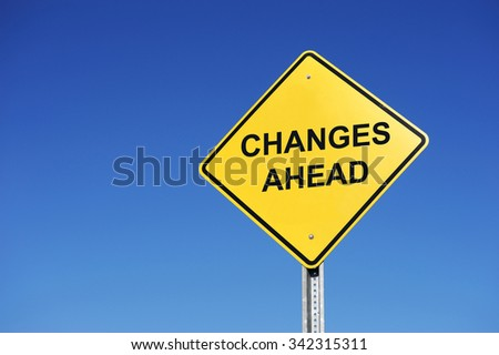 changes ahead sign #342315311