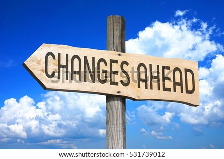 Changes ahead - wooden signpost #531739012