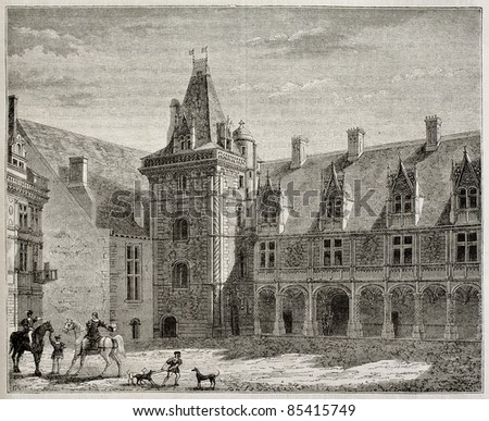 Chateau de Blois old illustration, France. By unidentified author, published on Magasin pittoresque, Paris, 1842