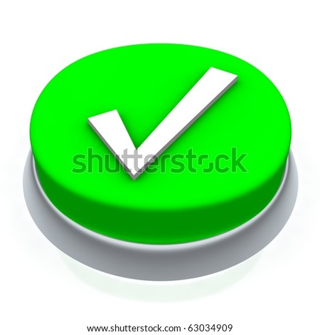Check mark round button 3d. Isolated on white.