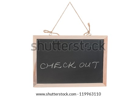 Check out words on blackboard isolated against white