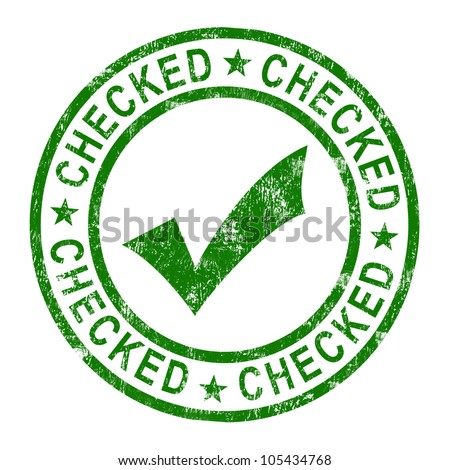 Checked Stamp With Tick Showing Quality And Excellence - stock photo