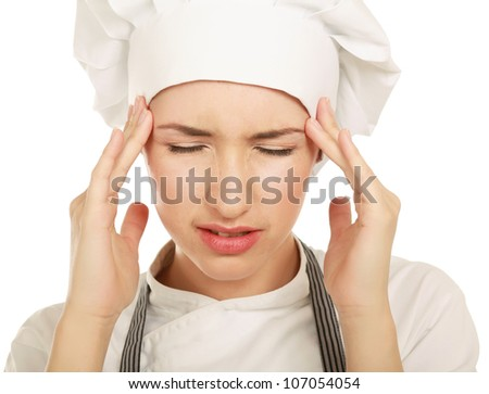 Chef headache and stress at work.