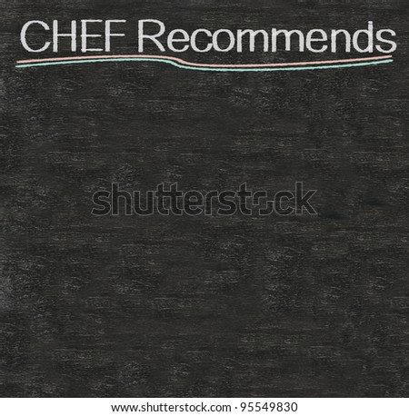 chef recommends on blackboard