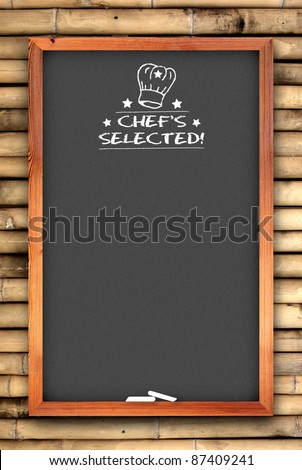 chef special chalkboard on bamboo wall