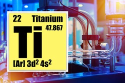 Chemical element titanium. Titanium element logo with a periodic table. Chemical data in a yellow cell. Concept is the use of titanium in production. Chemical experiments with metals. Science.