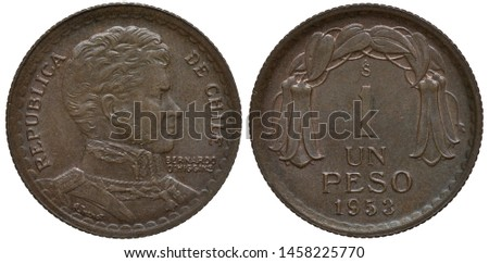 Chile Chilean coin 1 one peso 1953, uniformed bust of Chilean independence leader Bernardo O'Higgins right, denomination and date below flower composition,