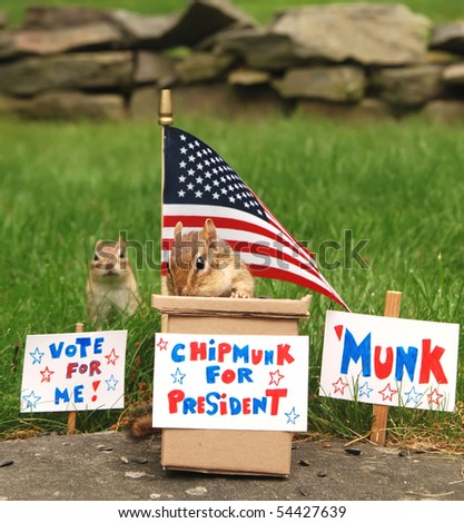 chipmunk campaigning for president with his running mate in the background