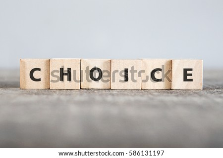 CHOICE word made with building blocks #586131197