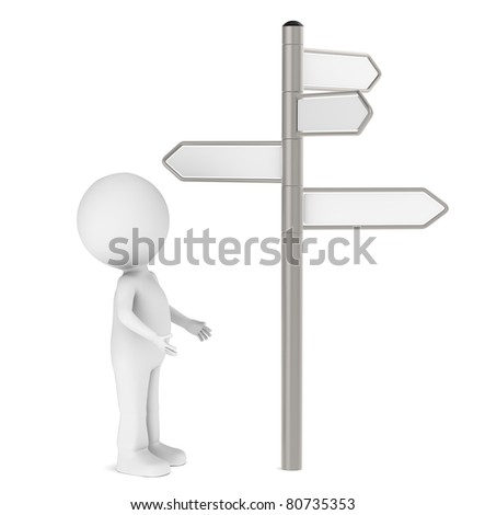Choices. 3D human standing in front of a Signpost. Blank for Copy Space.