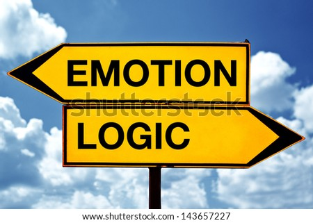 Choosing between Emotion and logic, opposite direction sign. Emotional versus logical choice.