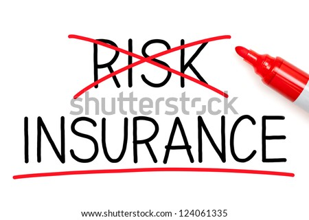 Choosing Insurance instead of Risk. Insurance underlined with red marker.