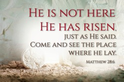 Christian Easter concept. Jesus Christ resurrection. Empty tomb of Jesus with light. Born to Die, Born to Rise. He is not here he is risen . Savior, Messiah, Redeemer, Gospel. Alive. Miracle.