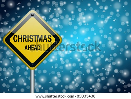 christmas ahead traffic sign on snowing background - stock photo