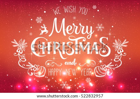 Christmas and New Year typographical on holidays background with snowflakes, light, stars. Merry Christmas card