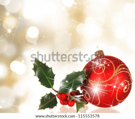 Christmas background with red ball and Ilex branch