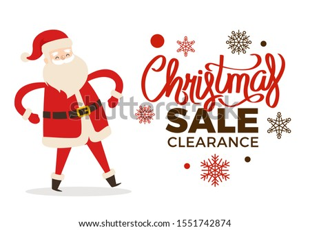 Christmas clearance sale poster with dancing Santa and calligraphic inscription on snowflakes winter holiday character isolated on white background