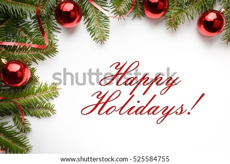 "Christmas decoration background with message ""Happy Holidays!"" #525584755"
