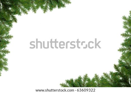 Christmas frame of pine tree branches - isolated on white