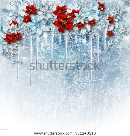 Christmas gorgeous flowers on ice background with icicles. Greet