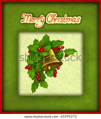 Christmas greeting card with illustration of bell and holly berry