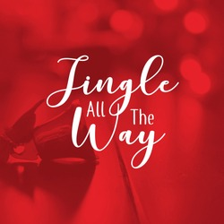 Christmas quote and card; Jingle all the way. Great for social media & print purpose.