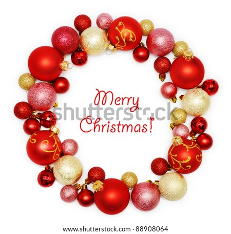 Christmas wreath decoration from red and golden color baubles on white background
