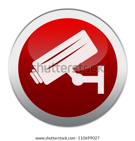 Circle Red Glossy Style Button No Trespassing Sign Present With CCTV Icon Isolated on White Background