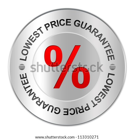 Circle Silver Metallic Plate For Lowest Price Campaign Present By Red Percentage Sign Inside Circle Plate With The Word Lowest Price Guarantee Around Isolate on White Background
