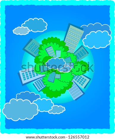 City on the planet Earth with trees on background of blue sky and clouds