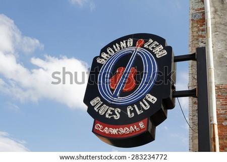 CLARKSDALE, MISSISSIPPI, May 9, 2015 : Entrance sign of the Ground Zero Blues Club in Clarksdale, during The Caravan Clarksdale Blues Festival 2015.