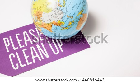 clean up the world - ecological concept #1440816443