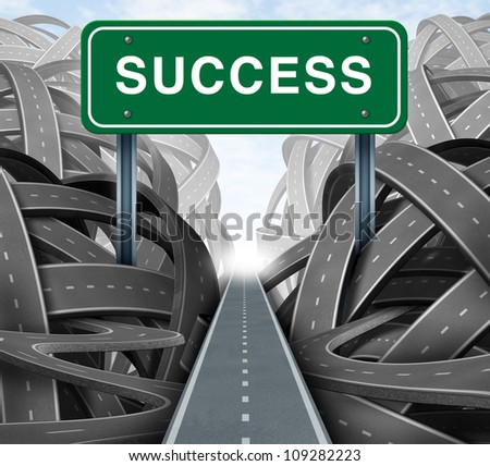 Clear strategy and financial planning road with a green highway sign and the word success as a business concept of winning solutions cutting through adversity as tangled paths of confusion and chaos.