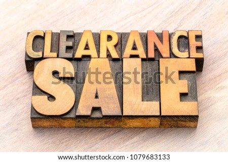 clearance sale word abstract in vintage letterpress wood type