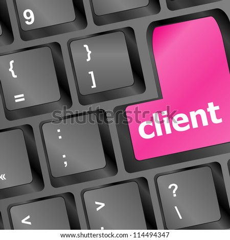 Client key in place of enter key - business concept. raster