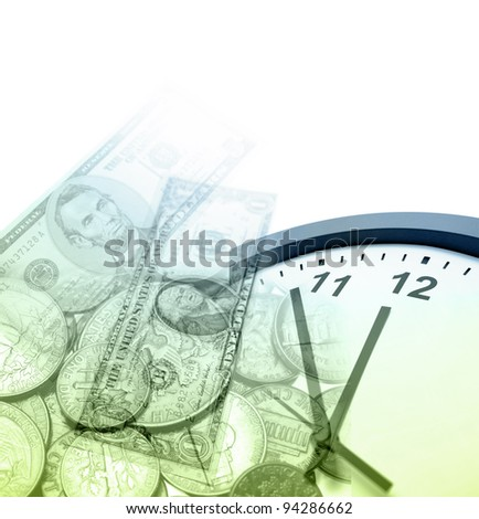 Clock, banknotes and coins. Copy space