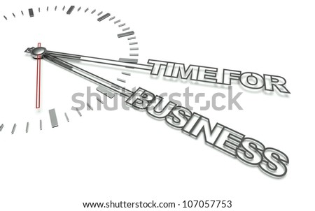 Clock with the words Time for business, concept of development - stock photo