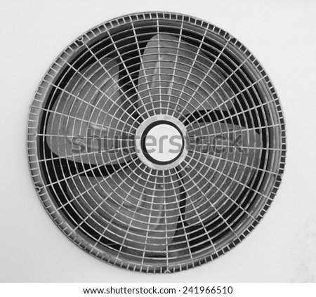 Close up Air fan with black and white effect