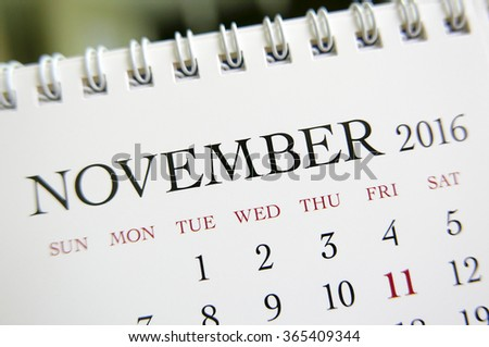 Close up calendar of November 2016 #365409344