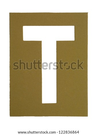 Close-up image of a cardboard with cut out letter T