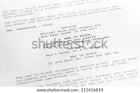 Close-up of a page from a screenplay or script in proper Hollywood format, with generic text written by the photographer to avoid any copyright issues.