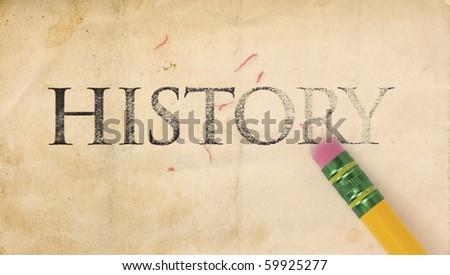 Close up of a yellow pencil erasing the word, \'History\' from old, stained and yellowing paper