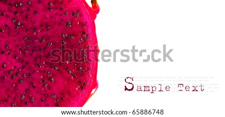 Close up of Dragon fruit on white background with copy space.