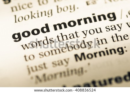 Close Up Of Old English Dictionary Page With Word Good Morning Ez