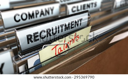 Close up on a file tab with the text recruitment plus a note where it is handwritten talents. Blur effect. Concept image for illustration of head hunter.