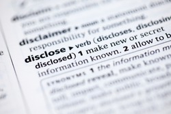 Close up to the dictionary definition of Disclose