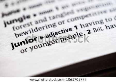 Close up to the dictionary definition of Junior #1061705777