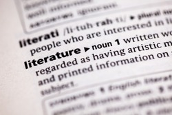 Close up to the dictionary definition of Literature